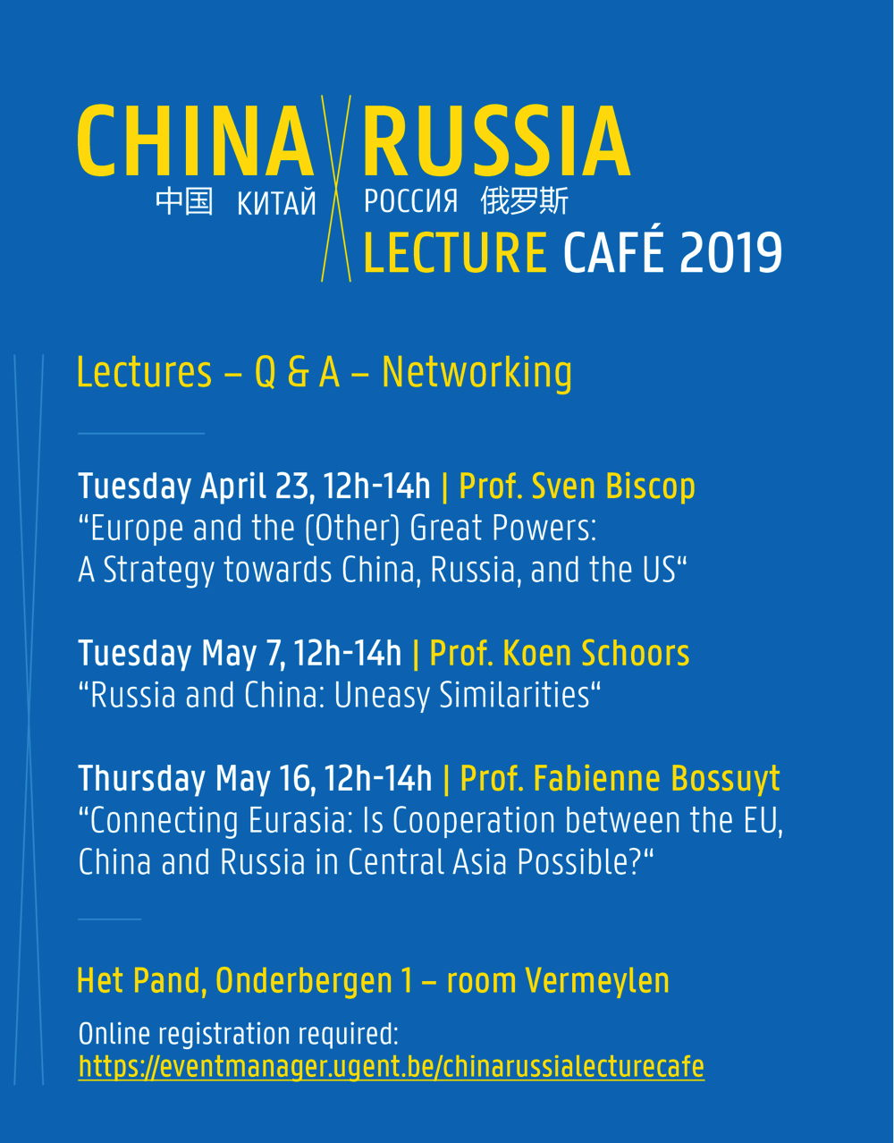 Affiche.  Gent. Lecture Café 2019. Connecting Eurasia - is cooperatoion between the EU, China and Russia in Central Asia Possible. 2019-05-16