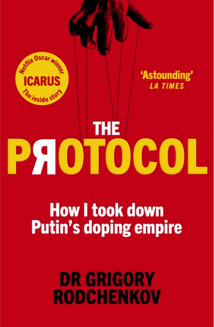 Couverture. Virgin Digital. The Protocol. How I took down Putins doping empire. 2019-08-29