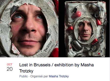 Bannière Facebook. Lost in Brussels. Exhibition by Masha Trotzky. 2019-10-20