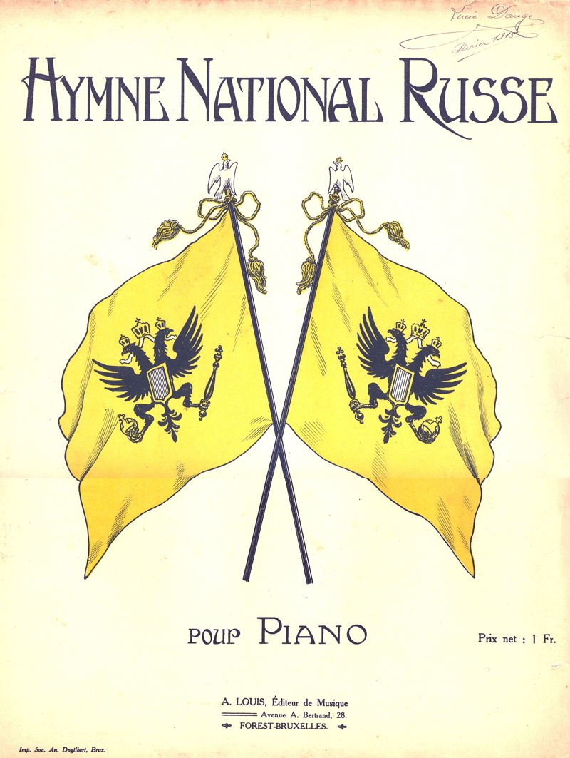 Illustration partition hymne National Russe 1915. A. Louis, Editeur de musique, avenue A. Bertrand 28, Forest-Bruxelles Imp. Soc. An. Dogilbert, Brux. Prix net 1 Fr. Lucie Dauge. 2015-02-10