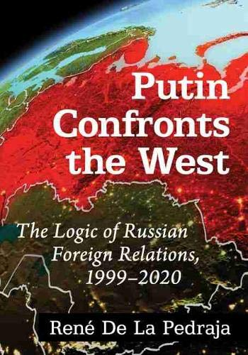 'Couverture. Putin confronts the West. The logic of Russian foreign relations, 1999-2020. 2021-02-28